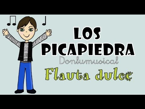 LOS PICAPIEDRA (The Flinstones) Flauta dulce NOTAS RECORDER NOTES