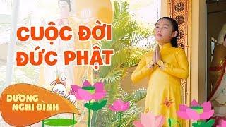 Cuộc Đời Đức Phật/Dương Nghi Đình/Cô bé hát nhạc phật nhiều nhất .