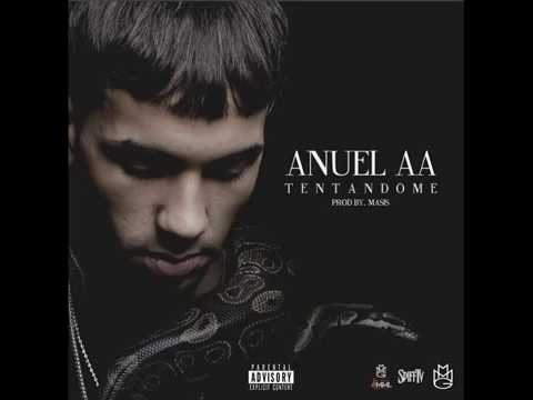 Anuel - Tentandome (Letra en descripcion)