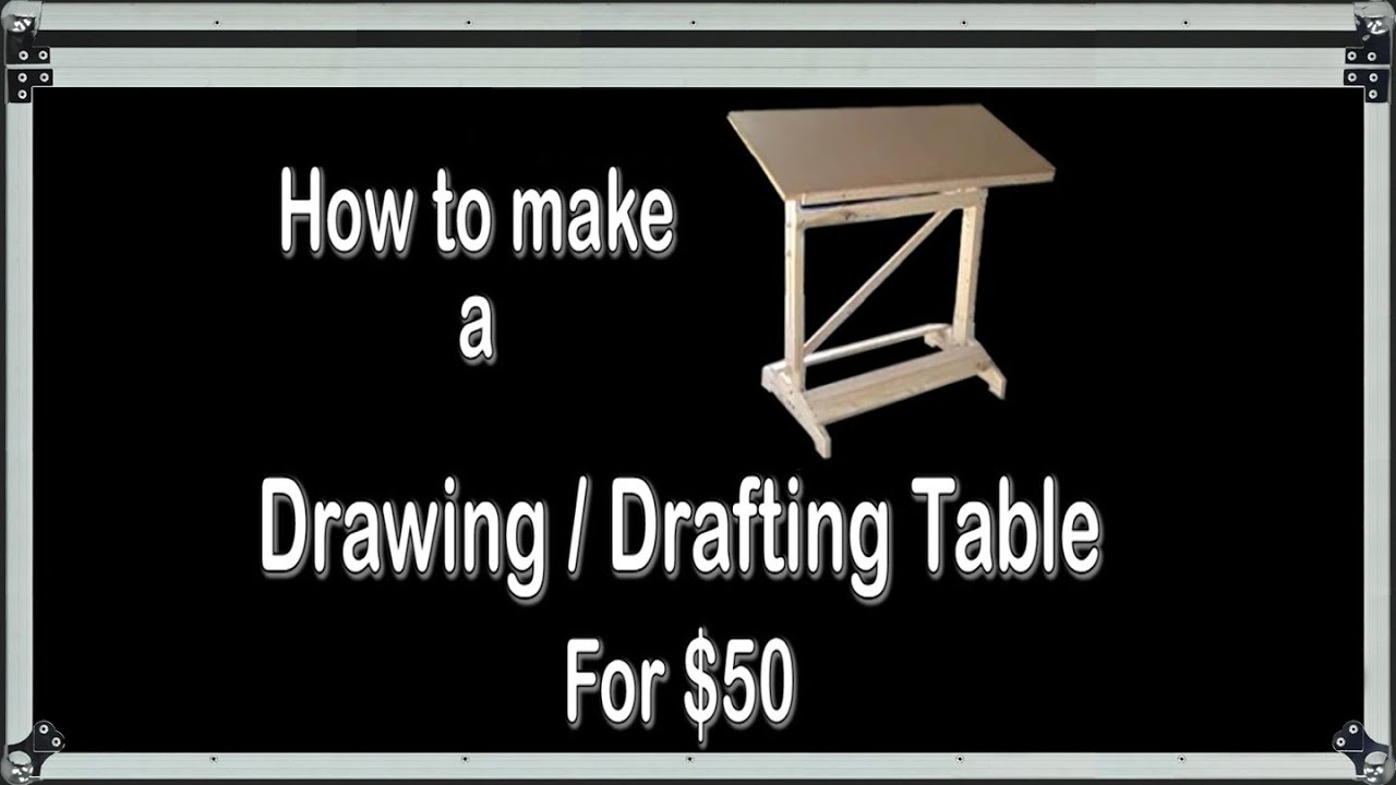 How To Make A Drawing Drafting Table For 50 Youtube