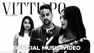Vittu Po | Tha Mystro | Official Music Video