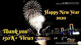 New year countdown 2020 in Japan|Happy NewYear 2020 from Japan | 2020 Fireworks in Odaiba sea|4k