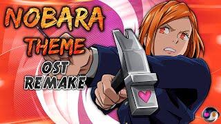 Jujutsu Kaisen Battle Theme - I am  Kugisaki Nobara! | HQ Remake