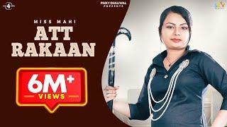 Att Rakaan – Miss Mahi