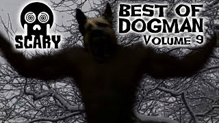 Scared Off By WEREWOLVES! 2 Hours of DOGMAN