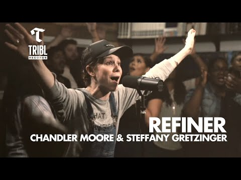 Refiner (feat. Chandler Moore and Steffany Gretzinger) - Maverick City Music // TRIBL Music