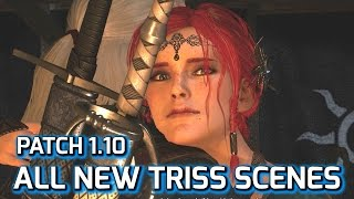 Witcher 3: All New Triss Romance Scenes, Patch 1.10