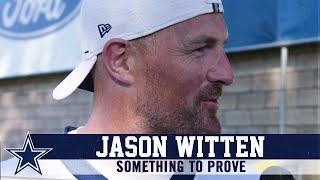 Jason Witten: Something to Prove | Dallas Cowboys 2019