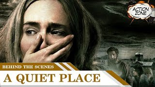 A Quiet Place Behind the scenes - Making of  A Quiet Place| Action zone