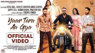 Video Yaar Tera Aa Gya - Laddi Gill - Gurlez Akhtar