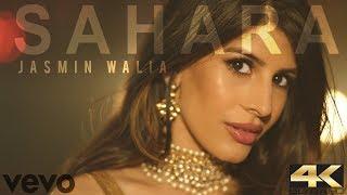 Jasmin Walia - SAHARA (Official Video) | Prod. Zack Knight