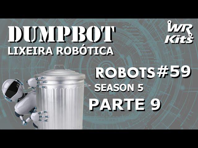 PROGRAMANDO O SISTEMA EMBARCADO 2 (DUMPBOT 09/x) | Robots #59