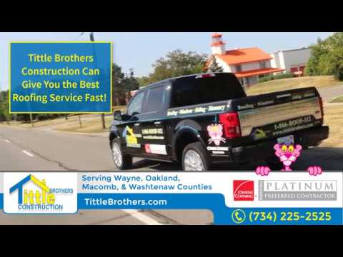 Best Roofing Contractor in Canton Michigan : Tittle Brothers 734-225-2525