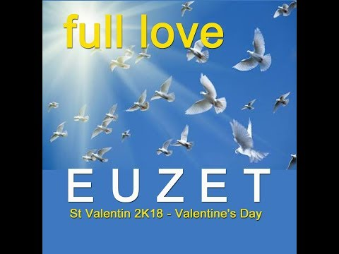 FULL LOVE - EUZET (1768 2K18)