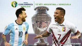 [TRỰC TIẾP] Argentina vs Venezuela (2h00 ngày 29/6). Tứ kết Copa America. Trực tiếp K+PM, FPT Play