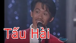 Hài - Hoài Linh - Chí Tài - Hoài Tâm - Thúy Nga - Vân Sơn - Trường Giang - Tấu Hài
