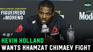 """Kevin Holland wants Khamzat Chimaev fight: """"He hasn't beat anyone in the UFC with a win"""""""
