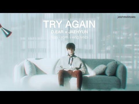 [ han | rom | eng ] d.ear × jaehyun – try again lyrics