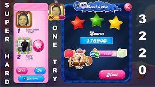 Candy Crush Saga 3220   |   SUPER HARD LEVEL   |   3-Star ⭐⭐⭐   |   ONE TRY
