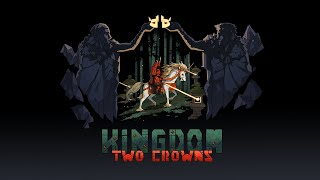 Kingdom Two Crowns - Shogun Teaser Trailer