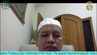 Pengajian Muhammadiyah Solo Tema Vaksin Covid 19 Oleh Prof. M Da'i