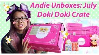 Andie Unboxes: July Doki Doki Crate