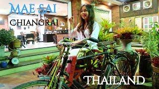 Mae Sai Chiangrai, Thailand.ໄປທ່ຽວອຳເພີ ແມ່ສາຍ,ຊຽງຮາຍ ປະເທດໄທ.ไปเที่ยวอำเภอแม่สาย