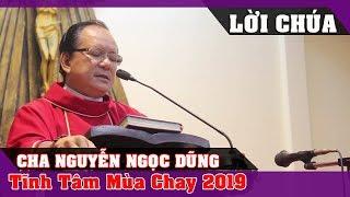 Tĩnh Tâm Mùa Chay 2019 Của LM Nguyễn Ngọc Dũng - Lời Chúa Mỗi Ngày
