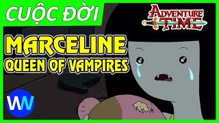 Hành trình của Marceline trong Adventure Time | Cuộc đời của Marceline