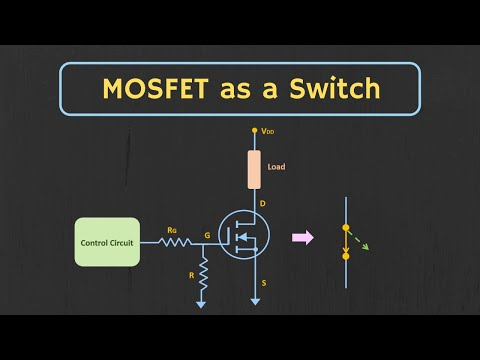 How to use MOSFET as a Switch ? MOSFET as a Switch Explained