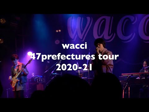 wacci 47prefectures tour 2020-21
