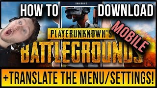 HOW TO DOWNLOAD PUBG MOBILE (IOS/ANDROID) + MENU TRANSLATION AND OPTIMAL SETTINGS!