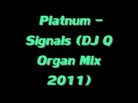 Niche -  Platnum - Signals (DJ Q Organ Mix 2011)