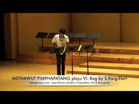 METHAWUT PIMPHAPATANG plays VI Rag by S Karg Elert