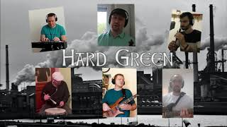 Hard Green - Dirty Old Town - Hard Green - Stay At Home - COVER #dirtyoldtown #thepogues #dubliners #rodstewart