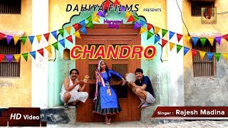 CHANDRO – Rajesh Madina Ft Shivani
