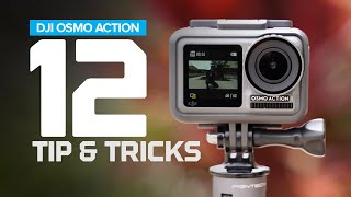 DJI Osmo Action 12 Tips and Tricks