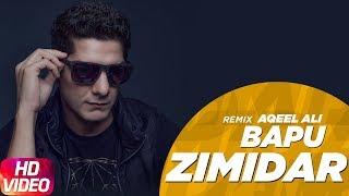 Bapu Zimidar Remix – Jassi Gill Ft Aqeel Ali