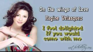 Regine Velasquez - On the wings of love w/ lyrics