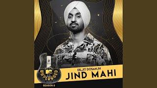 Jind Mahi – Diljit Dosanjh – Mtv Unplugged
