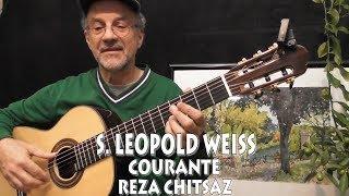 BAROQUE MUSIC - S. LEOPOLD WEISS - COURANTE - GUITAR Arrangement Reza Chitsaz