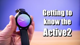 Detailed Setup & Walk-Through of the Galaxy Watch Active2 LTE