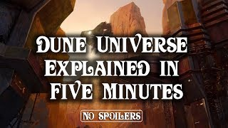 Dune Explained in Five Minutes (No Spoilers)