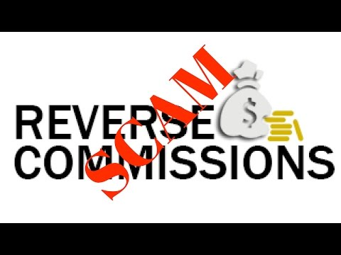 Reverse Commissions 2017 - Reverse Commissions Scam Exposed!