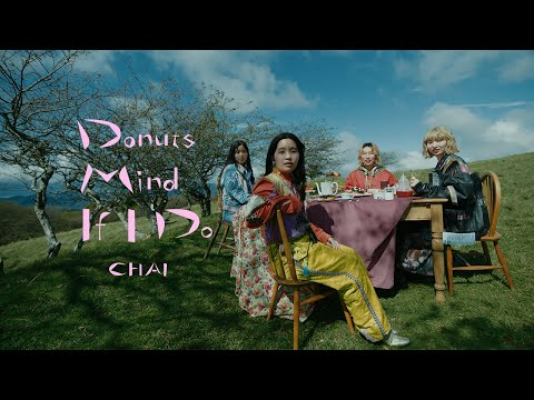CHAI - Donuts Mind If I Do - Official Music Video
