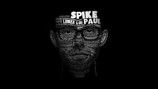 Spike - Ramane scris