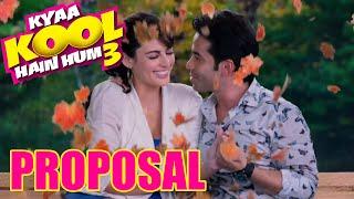 Kyaa Kool Hain hum 3 -Promo - Proposal