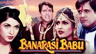 Banarasi Babu Full Movie HD | Govinda Hindi Comedy Movie | Ramya Krishnan | Bollywood Comedy Movie
