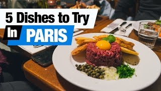 French Food Tour - 5 Dishes to Try in Paris, France! (Americans Try French Food)