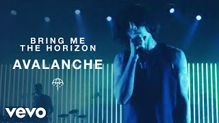 Bring Me The Horizon - Avalanche